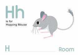 H is for Hopping Mouse.