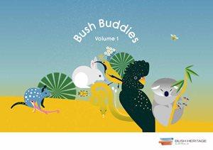Bush Buddies Volume 1
